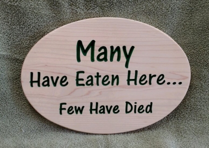 CNC Sign 18 - 49 Many Have Eaten