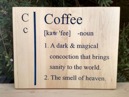 CNC Sign 18 - 70 Coffee Def